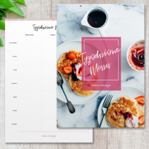mama Manager Plan posiłków tygodniowe menu